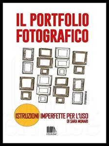 """fotografo equilibrista"" ""sara munari"" talk photolux ""talk photolux"" munari ""portfolio fotografico"" portfolio fotografico"